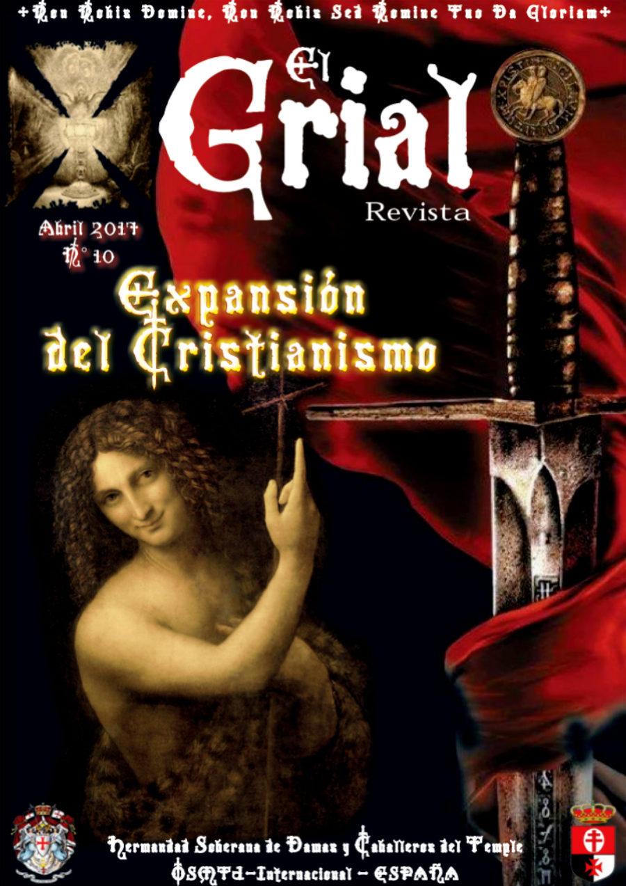 El Grial Nº 10, Abril 2017 / Expansion del Cristianismo